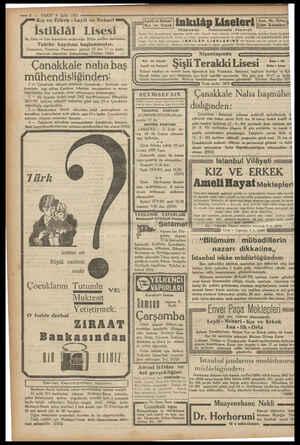 — 8 — VAKIT 9 Eylül 1931 Kız ve Erkek - Leyli ve Nehari İstiklâl Lisesi ilk, Orta ve Lise kısımlarını muhtevidir. Bütün...