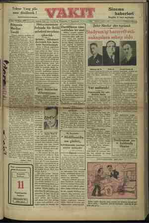 Tekrar Yung plâ- nına dönülecek ! Harici haberler kısmında Sinema haberleri mi 5 inci sayfada Meclise vafık olu mun meclis