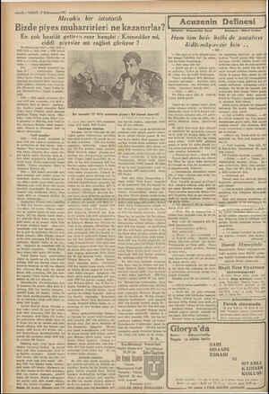 ——4— VAKIT 17 Kânunusani1932 Bizde piye Meraklı bir istatistik s muharrirleri ne kazanırlar? En çok hasılât getiren eser