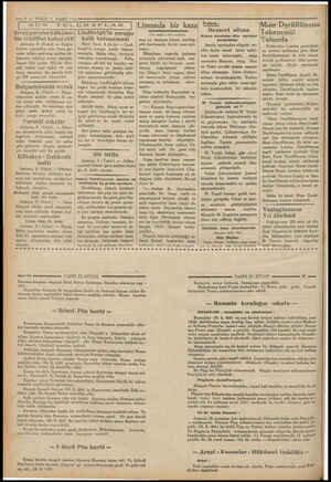 A e» —ö-— VAKI Y SON Isveçgurubu hüküme-  tin teklifini kabul etti! Ankara, 8 (Vakıt) — Ereğni hattını yapmakta olan İsveç