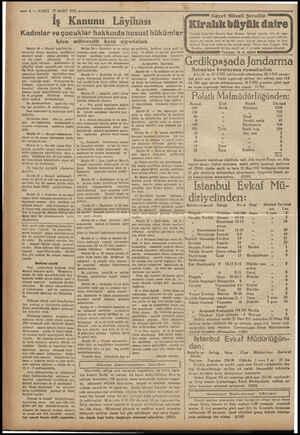 —— 6 — VAKII 2 MART 1932 İş K Kanunu Lâyihası | Kadınlar ve çocuklar hakkında hususi hükümleri Işten mütevellit kaza...