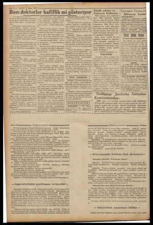 © — VAKIT 8 Nisan 1937 Bazı doktorlar hafiflik mi gösteriyor! : Ust tarafı bir 0mzd iyi ne de daha fenadırlar. Doktorlul da