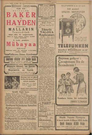 - 8 — VAKIT 14 Nisan 1932 I Mübayaat Zamanı   Hulâl Etti VE müessesatı MALLARIN Tenezzü ünü ihbar eden ilk mağazalardır...