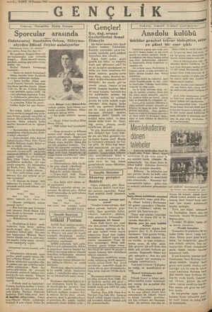 Eş başlıyalı 3 sene oluyor. Sonra İs- o —6— VAKIT 19 Temmuz 1932 Sporcular Galatasaray lisesinden Orhan, Süleyma- niyeden