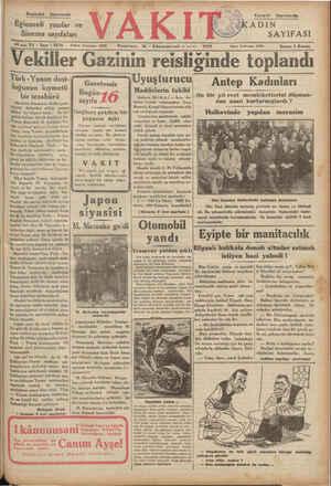 Bugünkü Sayımızdâ Yarınki Sayımızda Eğlenceli yazılar ve Sinema sayıfaları 16 ıncı Yıl * Sayı : 5376 Türk - Yunan dost-...