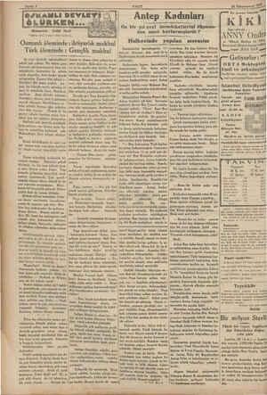 Sayıfa 4 Muharriri : Celâl Osmanlı âleminde : ihtiyarlık mdibul Türk âleminde : Gençlik makbul Şu yeni devirde mütekaitlerir