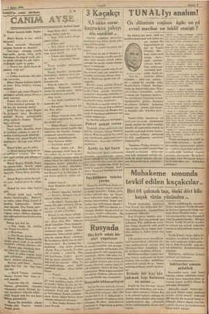 VAKIT'ın edebi tefrikası VAKİT > MN 30 CANIM AYŞE Kemal hayretle baktı. Şaşala-   dı. Mösyö Regine ne ima etmek istiyordu?.