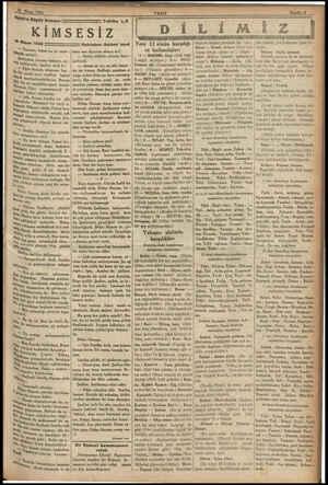 Vakıttın Büyük Romanı Tefrika W8 KİMSESİZ 18 Nisan 1933 is Tamam; fakat bu işi yapa - * misin?, 'yenin Yüzüne bakıyor, ce -