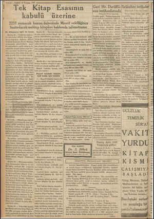 © ——l0 — VAKIT 3 Tewmuz 1933 Tek Kitap Esasının kabulü üzerine 2259 numaralı kanun dairesinde Maarif vekilliğince...