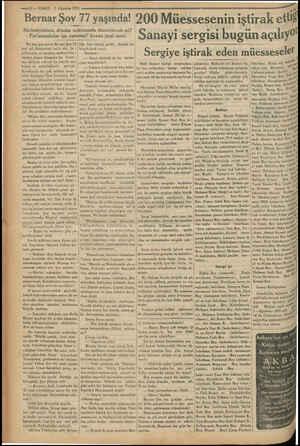 —10 — VAKIT 1 Ağustos 1933 m TI yaşmda! 200 Müessesenin iştirak etti! Bernar Şov Mesleniyetimiz, dönüm noktasında dönebilecek