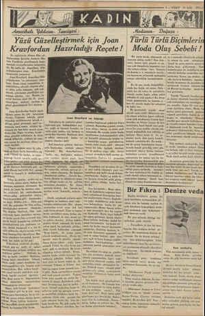 Yüzü Güzelleştirmek için Joan Kravfordun Hazırladığı Reçete ! Bu sayfalarda Alman film yıl- dızlarından Şarlotte Anderle