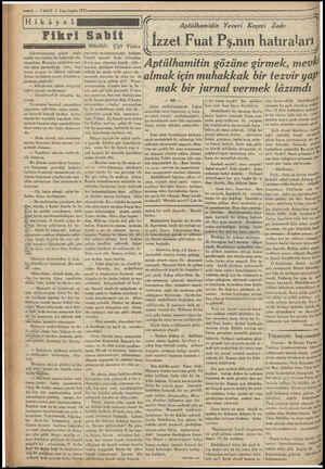 —s — VAKIT 3 Z.nci teşrin 1933 Hi k â y e 1 Fikri Müellifi: Çift Yıldız | Edirmekapısma giden tozlu cadde üzerindeki bir...