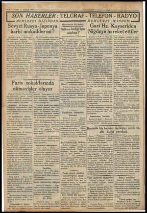 — :—vAKIT 6 ŞUBAT 1934 SON HABERLER : TELGRAF - TELEFON - MEMLEKET DIŞINDAN: - Sovyet Rusya- Japonya harbi mukadder mi?...