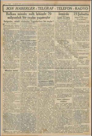2 — VAKIT Balkan misakı sulh lehinde 70   13 ŞUBAT 1934 milyonluk bir cephe yapmıştır Bulgarlar, misak yüzünden Yugoslavlara