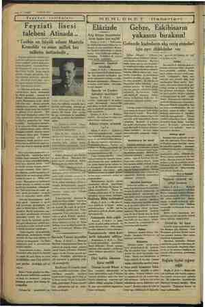 """— S$—VAKIT 3 NISAN 1934 Seyahat intibaları Feyziati lisesi talebesi Atinada.. """"Tarihin en büyük adamı Mustafa Kemaldir ve"""