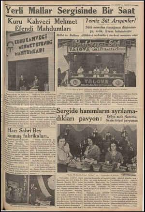 Yerli Mallar Ser Kuru Kahveci Mehmet Efendi Mahdumları ahveci Mehmet Ef İk Marpuççularda, bir sayfiye. €- de olduğu kadar,