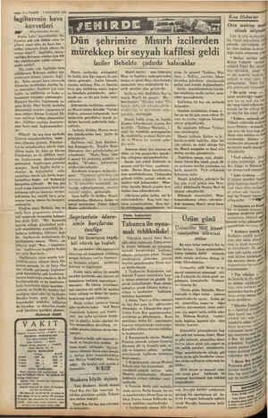 — i—VAKTT 7 AOUSTOS 1934 lagilterenin hava kuvvetleri BE (Başmakaleden devam) Acaba bahri kuvvetlerinin fai- kiyetine pek çök