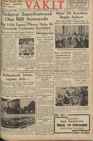 sabık Kayzer, sini beğendi. | - LU ini Yıl * Sayı: yı: 5967 €t sanayiinin baş Sinop, 17 (İsmet Paşa Hazret- © çe eden...
