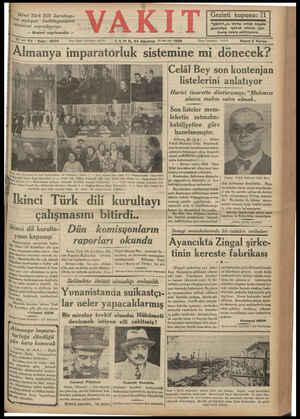 İkinci Türk Dili kur > açılışını Simlerini neşrediyoruz. ultayı- kutlülayanların — Beşinci sayıfamızda — a 17 inci Yıl *...