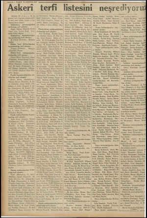 14 — VAKIT 30 AĞUSTOS 1934 — Askeri terfi listesini n Ankara, 29 (A.A) — 30 As) gustos Zafer bayramı münasebeti- le terfi...