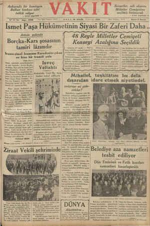 7 Ankarada bir komisyon Balkan bankası işini tetkik ediyor — 2 nci sayıfada — 17 ind Yıl * Sayı: 5998 ir Paşa Hükümetinin...