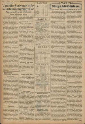 V — 3— VARKIT © 30 EYLÜL 1934 7 Suriye Haberleri a va a - VatanilerSuriyeninistik- - lâlinitemine uğraşıyorlar e e ui ör dk