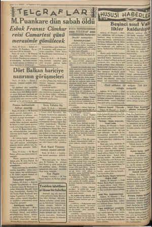 i ai   İş i ; : ; — ? — VAKİT 16 'Teşrinievel 1934 M. e dün sabah « öldü Esbak Fransız Cümhur £isa reisi Cumartesi günü...