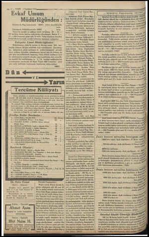 — (2,30 d-- 6 ya) kadar İstanbul Dİ - vanyolu No. 118. 22398. Yazlık Kandilli 38, 12 — VAKİT 1 Teşrinisani 1934 Evkaf Umum