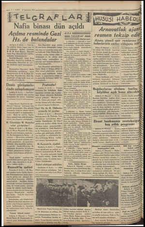 "«—— 27 — VAKİT 9 Teştinisani 1934 Nafia bii ün acili"" Açılma resminde Gazi Hz. de bulundular An kara, 8 (MA) — Yeni na- fia"