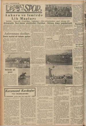4— VAKİT 18IKİNCİKANUN 1939 Ankara ve Izmirde e Hi 1 5 ular biraz Li k Maçları Galatüsarây ve Demirspor takımları maçtan