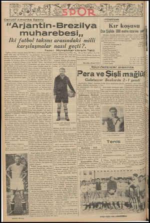 """Cen ubi Amerika Sporu """"A rjantin-Brezilya muharebesi,, Iki futbol takımı arasındaki milli karşılaşmalar nasıl geçti ?...."""