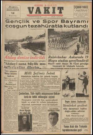 Bugün GAZETEMİZ maa sana NR EE 12 SAYFA   Mm CUMARTESİ 20 MAYIS 1939 Bem EŞ a çe Şükrü Okanın refikası şampanya şişesini