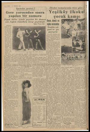 6 — VARIT 16 TEMMUZ Gece yarısından sonra | 1939 Gardenbar gec-elğvri: * — yapılan bir numara Siyah tüller içinde yapılan bir