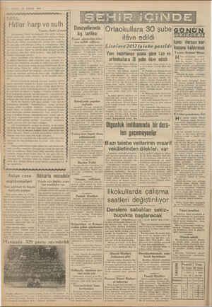 2—VAKIT Zi EYLÜL 1939 Hitler harp ve sulh Yazan: Sadri Ertem Almanyanm klâsik usulündendir. Her galip muhare. beden sonra...