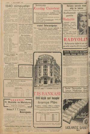 'ı'.KKİT*— 8 lKİNCİîESRLNV ISZL - 1940 olimpiyatları (Baştarajı 3 üncüde) Rumen takımı gelece k Ankara, 7 (Telefonla) — Ro.