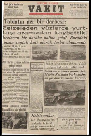 Maarif Vekili Hatay'dan Ebedi Şefin kahrine dün çelsnk kondu V A K ı T İzmire hareket etti tinde ugün İrzmire git. Perşembe