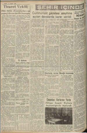 / — VAKIT 8 NISAN 1940 Ticaret Vekili Dün tütün ihracatçıları ve yapağ tüccarlarile konuştu oğlu dün mıntaka ticare müdür.