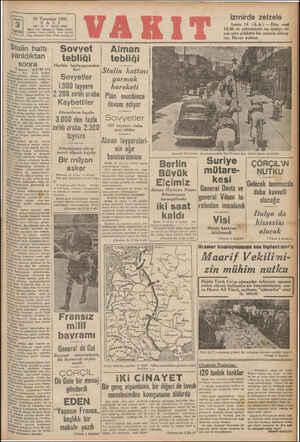—ai —a 15 Temmuz 1941 SA XIL: 24 * LI SAYI: 8143 İâare evi: Ankara C. Vakıt Yurdu Telafon: İdare (2 Telg. İistanbul Val TO),