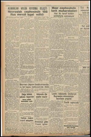 ALMA NLAR - VOLGA KIYISINA ULAŞTI. VAKIT Novrosisk cephesinde 166 Rus mevzil işgal edildi Berlin, 28 (ALA.) — Alman or duları