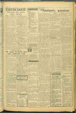 12 Şubat 1946 YURTTA VAKIT Edirnede eski eserler tamir ediliyor Mdirne, ( Vakıt muhabirinden) — iddet evvel Keti #İn...