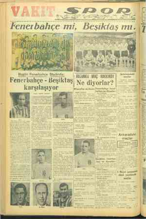 A ee er e ..... Fenerbahçe mi, Beşi Bugün Fenerbahçe Stadında: Fenerbahçe - Beşiktaş, mağ Na Mi Eğitim kupası futbol...
