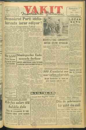 """ei # Telg Is VAKT cu la AKIT Yarda"""" 1947 """" Posta Kutusu : ı : KL sar ij Demokrat Parti iddia- pi larında israr ediyor !..."""