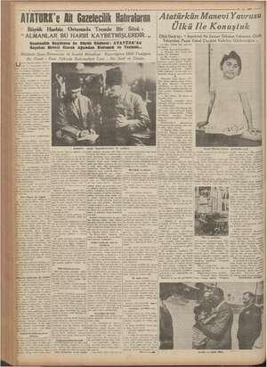 """VATAN ATATÖRK'e Mit Gazetecilik Hatıralarım Büyük Harbin Ortasında Trende Bir Sözü : """" ALMANLAR BU HARBİ KAYBETMİŞLERDİR."""