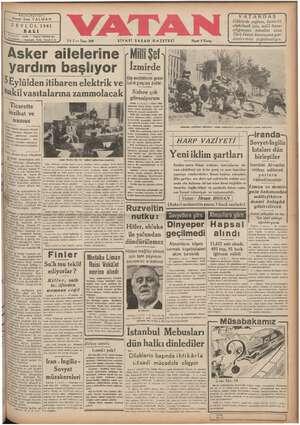 """Asker ailelerine MıIIı Şef   yardım başlıyor   İzmirde Koğkan TRZ.. yüşie çO AgİZ « zembak DB Köy enstimlarini gezen """"* b İ SEylulden itibaren elektrik ve (isönü gnçzere vediki:    ğ Sizlere çok dakil vasıtalarına zammolacak  Szlere çok   Tîl"""":ırnlhı l Ş - F PZ : X m. —:L'.&""""I..L"""":.Ğî M"""