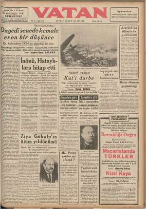Berraklığa doğru:1 [ 1 marEaYeR * 17?4! türk'ü nyedı senedekemale — - . ölününün DU eren bir düşünce aa M — Dr. Kolmodinin 1924 de soyledıgı bir söz: i..crrıklığa ihtiyacınız vardır. Karanlıkta ezberden İller oynuyorsunuz. Bu gidişle sarsıntı geçireceksiniz| _____ B A GA AAA