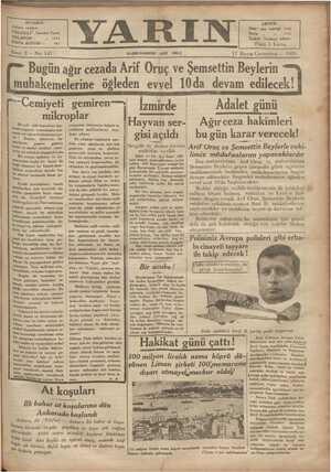 İSTANBUL : Ankara caddesi TELGRA F; İstanbul Yarın TELEFON : » 4243 POSTA KUTUSU : — 395 Sene: 2 — No: 147 Bugün ağır...
