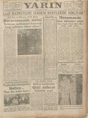 'üshası her yerde GAZİ-H 2 ŞUBAT — PAZARTESİ 1931 Başmuharriri: ARİF ORUÇ Arif Oruç ve Süleyman Tevfik Beyler IKararnamenin