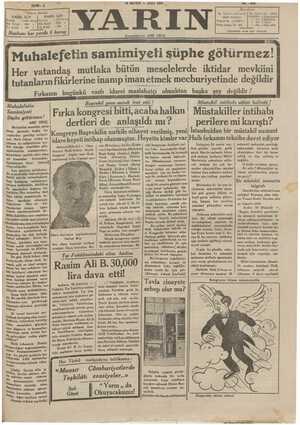19 MAYIS — SALI 1931 YARIN Başmuharriri ARİF ORUÇ ** Abone Şeraiti - DAHİL İÇİN HARİÇ İÇİN Seneliği — :1400 kuruş Seneliği —
