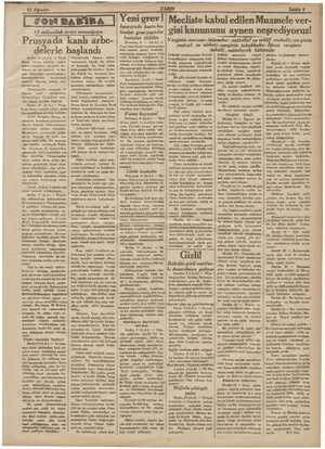 | Yeni grev 15 milyonluk ârayı umumiyeye Prusyada kanliı arbe- delerle başlandı Berlin, 10 (A.A.) — Prese Rovug binası önünde