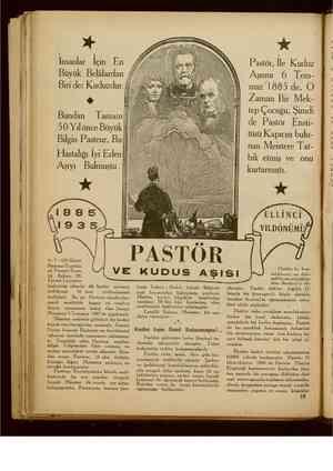e anla İçin En Büyük Belâlardan Biri de: Kuduzdur. Bundan 50 Yıl önce Büyük il. Bilgin Pasteur, Bu Hastalığı İyi Eden|i...